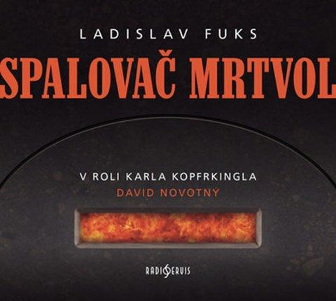 Fuks Ladislav: Spalovač Mrtvol - CD