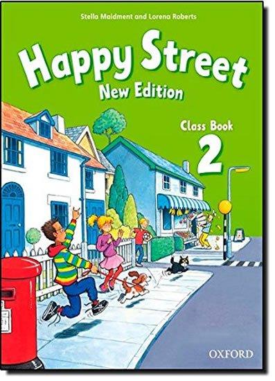 Maidment Stella, Roberts Lorena: Happy Street 2 Class Book (New Edition)