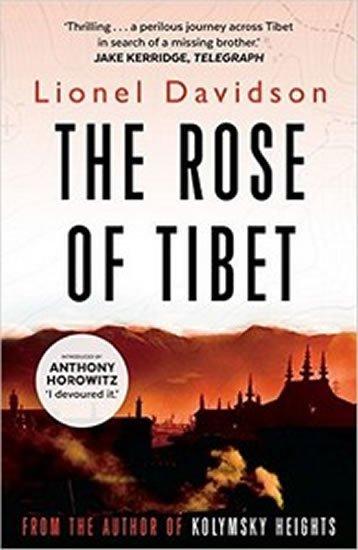 Davidson Lionel: The Rose of Tibet