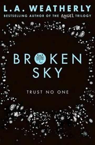 Weatherly L. A.: Broken Sky