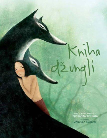 Kipling Rudyard: Kniha džunglí