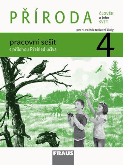 kolektiv autorů: Příroda 4 pro ZŠ - Člověk a jeho svět - Pracovní sešit