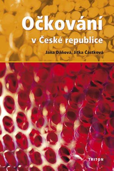 Dáňová Jana, Částková Jitka: Očkování v České republice