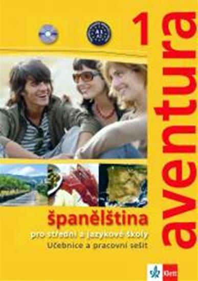 Brožová Kateřina, Peňaranda C. Ferrer: Aventura 1  (A1-A2) - Španělština pro SŠ a JŠ - učebnice + pracovní sešit