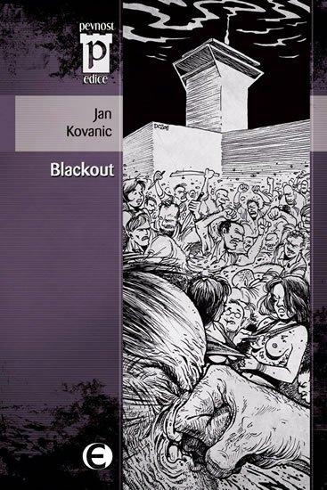Kovanic Jan: Blackout (Edice Pevnost)