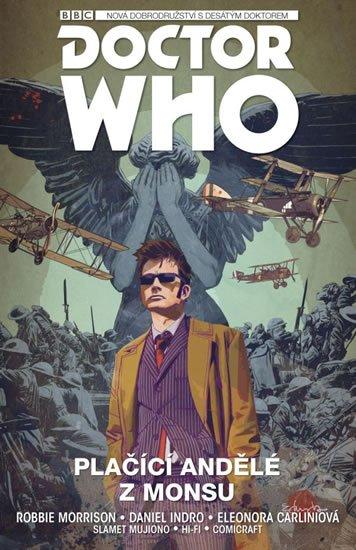 Morrison Robbie: Desátý Doctor Who - Plačící andělé z Monsu