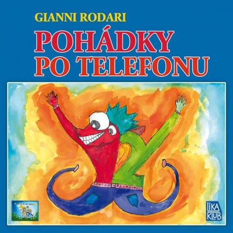 Rodari Gianni: Pohádky po telefonu