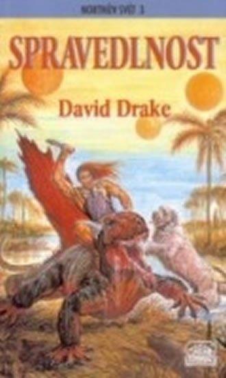 Drake David: Spravedlnost