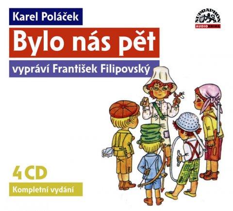 Poláček Karel: Poláček K. - Bylo nás pět 4CD (vypráví František Filipovský)