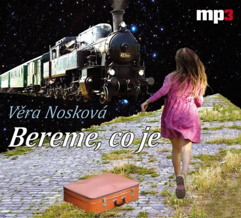 Nosková Věra: Bereme, co je - CD mp3