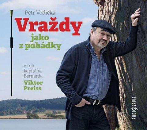 Vodička Petr: Vraždy jako z pohádky - CDmp3 (Čte Viktor Preiss)