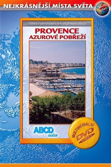 neuveden: Provence - Azurovém pobřeží - Nejkrásnější místa světa - DVD