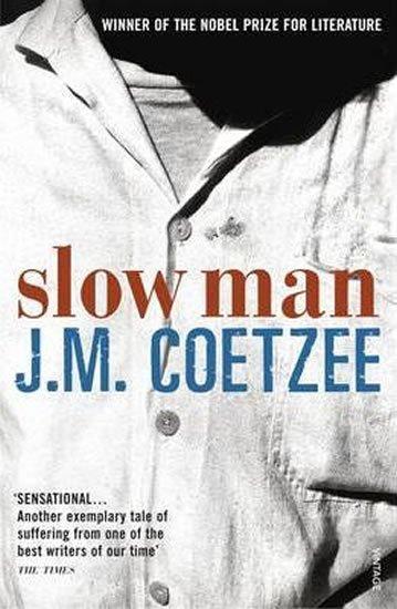 Coetzee John Maxwell: Slow Man