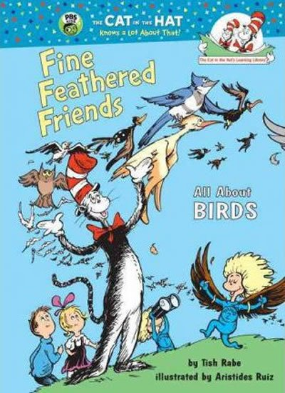 Rabe Tish: Fine Feathered Friends: All About Bird