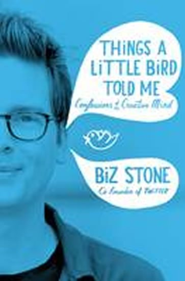 Stone Biz: Things a Little Bird Told Me