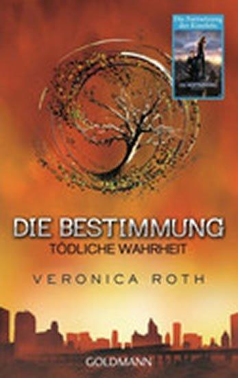 Rothová Veronica: Die Bestimmung - Todliche Wahrheit