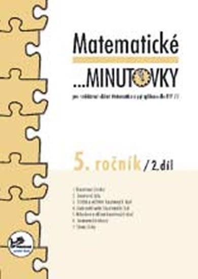 Mikulenková a kolektiv Hana: Matematické minutovky pro 5. ročník/ 2. díl - 5. ročník