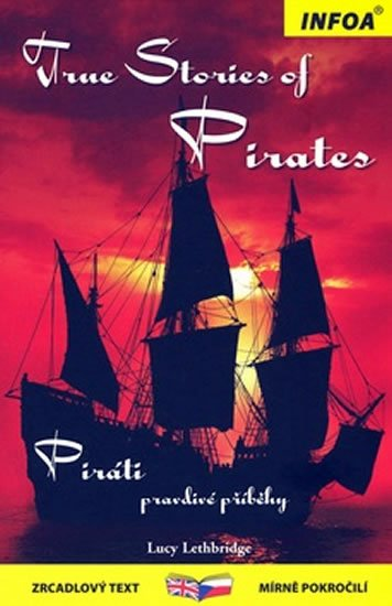 Leth Bridge Lucy: True Stories of Pirates / Piráti pravdivé příběhy - Zrcadlová četba