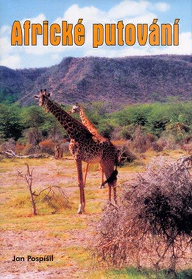 Pospíšil Jan: Africké putování