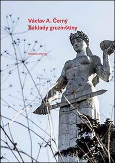 Černý Václav A.: Základy gruzínštiny