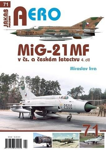 Irra Miroslav: MiG-21MF v čs. a českém letectvu 4.díl