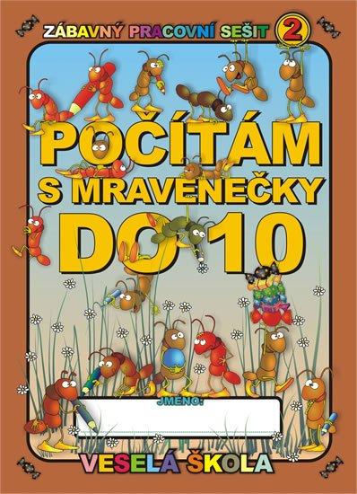 Mihálik Jan: Počítám s mravenečky do 10