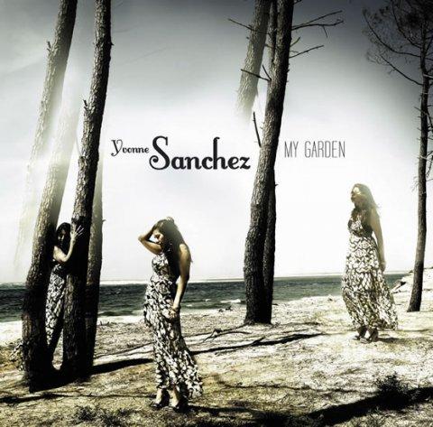 neuveden: Yvonne Sanchez - My Garden CD