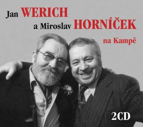 neuveden: Jan Werich a Miroslav Horníček na Kampě - 2 CD
