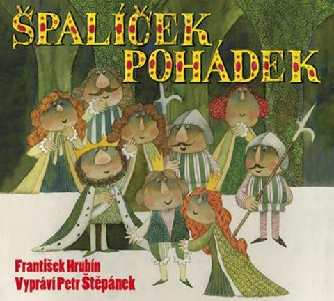 Hrubín František: Špalíček pohádek - 2 CD (Čte Petr Štěpánek)