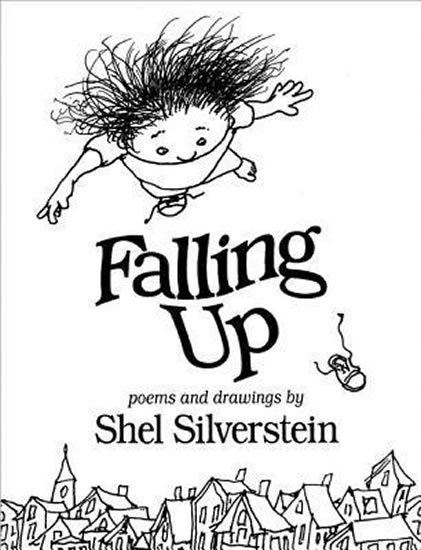 Silverstein Shel: Falling Up