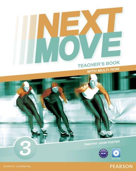 Foster Tim: Next Move 3 Teacher´s Book w/ Multi-Rom Pack