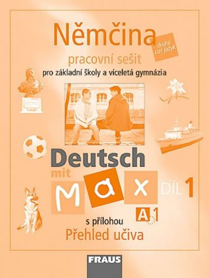 kolektiv autorů: Deutsch mit Max A1/díl 1 - pracovní sešit