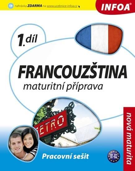 Bourdais a kolektiv Daniele: Francouzština 1 maturitní příprava - pracovní sešit