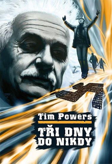 Powers Tim: Tři dny do nikdy