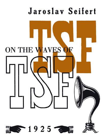 Seifert Jaroslav: On the Waves of TSF / Na vlnách TSF