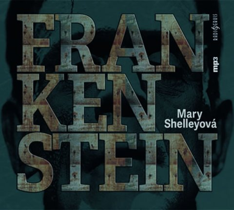 Shelley Mary: Frankenstein - CDmp3