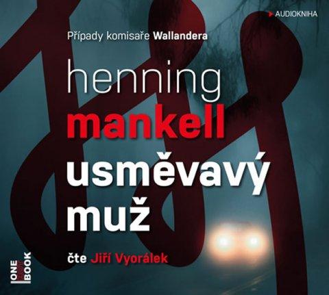 Mankell Henning: Usměvavý muž - CDmp3 (Čte Jiří Vyorálek)