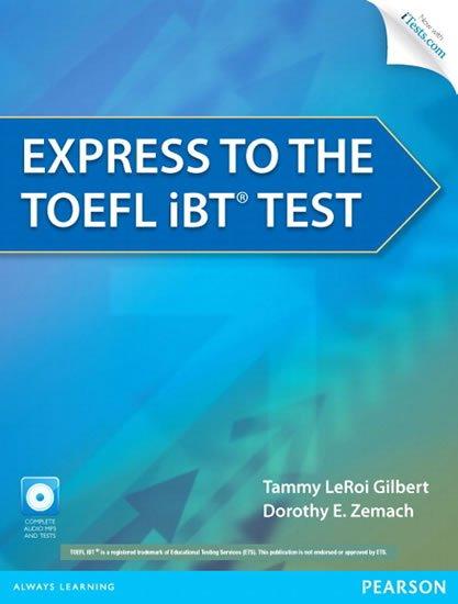 LeRoi Gilbert Tammy: Express to the TOEFL iBT® Test w/ CD-ROM