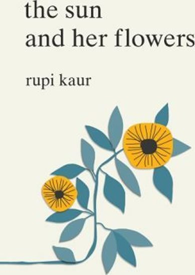 Kaur Rupi: The Sun and Her Flowers