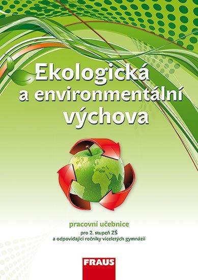 kolektiv autorů: Ekologická a environmentální výchova - Učebnice