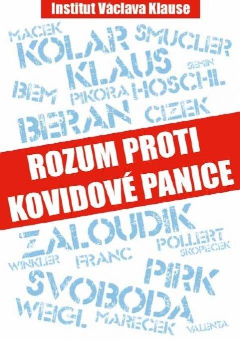 Klaus Václav a kolektiv: Rozum proti kovidové panice