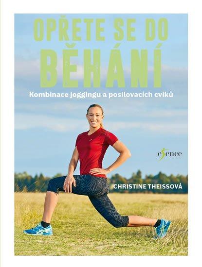 Theissová Christine: Opřete se do běhání