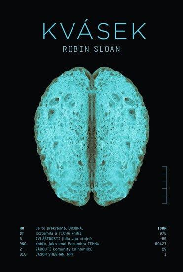 Sloan Robin: Kvásek
