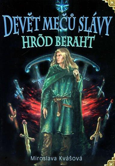 Kvašová Miroslava: Devět mečů slávy