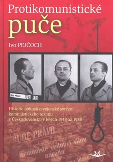 Pejčoch Ivo: Protikomunistické puče