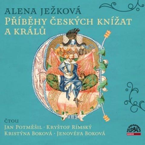Ježková Alena: Příběhy českých knížat a králů - 3 CD