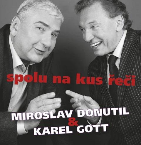 Donutil Miroslav, Gott Karel: Miroslav Donutil a Karel Gott: Spolu na kus řeči CD