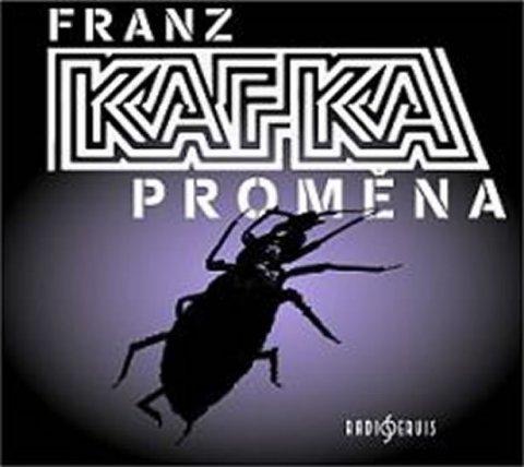 Kafka Franz: Proměna - CD