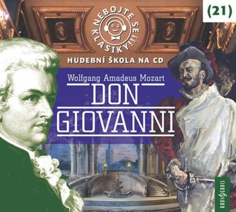 Mozart Wolfgang Amadeus: Nebojte se klasiky! 21 W. A. Mozart: Don Giovanni - CDmp3