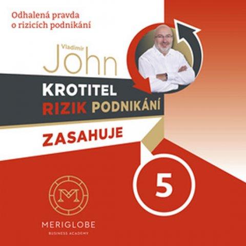 John Vladimír: Krotitel rizik podnikání zasahuje v prodejně zbraní - CD